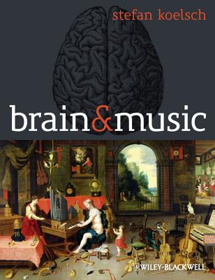 Brain and Music By Koelsch, Stefan