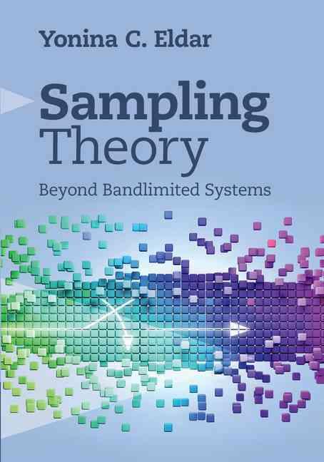 Sampling Theory By Eldar, Yonina C.